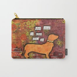 dogs never lie about love Carry-All Pouch