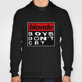 Blonde Boys Don't Cry Hoody