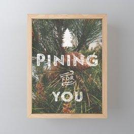 PINING FOR YOU Framed Mini Art Print