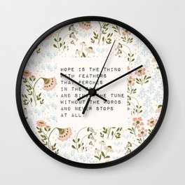 Hope is the thing with feathers - E. Dickinson Collection Wall Clock