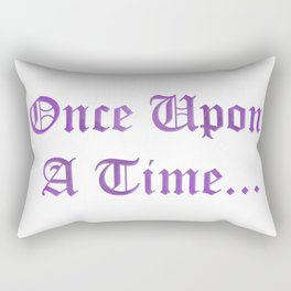 ONCE UPON A TIME in purple Rectangular Pillow