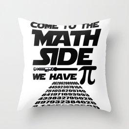 Math Pi Dark Side pun funny gift Throw Pillow