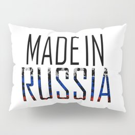 Made In Russia Pillow Sham