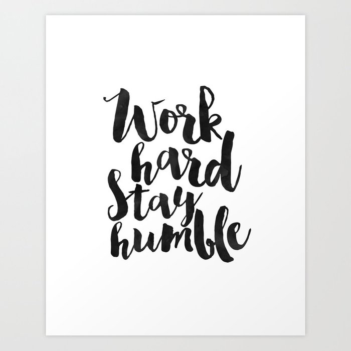 Quotes About Work   Work Hard Stay Humble Quote Prints Office Decor Home Office Desk