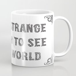 be the strange Coffee Mug