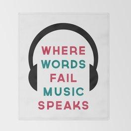 Music Speaks Quote Throw Blanket