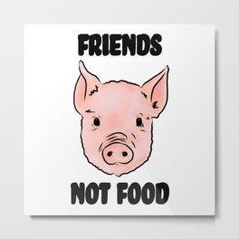 Cute Pig Vegan Friends Not Food Illustration Metal Print