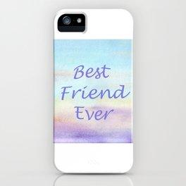 best friend ever iPhone Case