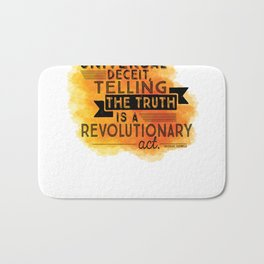 Revolutionary Act - quote design Bath Mat
