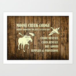 MOOSE CREEK LODGE Art Print