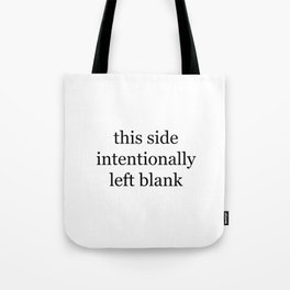This Side Intentionally Left Blank Tote Bag