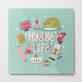 Cozy Hygge Life Metal Print