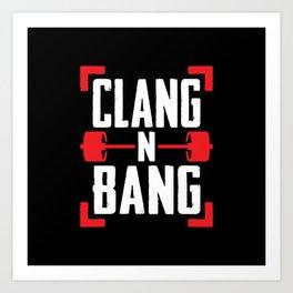 Clang N Bang Art Print