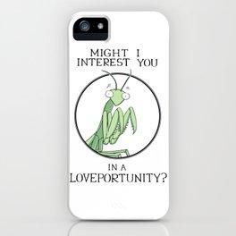 Loveportunity Praying Mantis iPhone Case