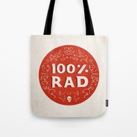 the 100 Tote Bags featuring 100% Rad by Chase Kunz
