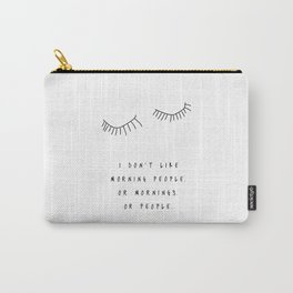 Morning People / Poster, scandinavian, art print, drawings, paintings, type, illustration, eye Carry-All Pouch