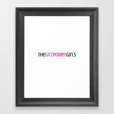 The Girl Power Girls Framed Art Print