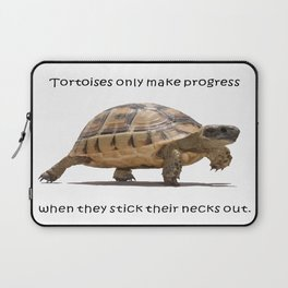 Tortoises Only Make Progress When They Stick Their Necks Out Laptop Sleeve