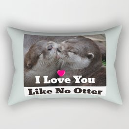 I Love You Like No Otter Cute Wildlife Photo Rectangular Pillow