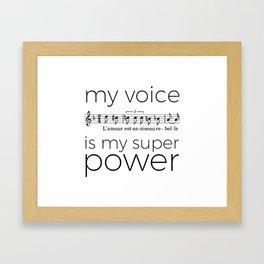 My voice is my super power (mezzo soprano, white version) Framed Art Print