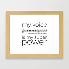 My voice is my super power (mezzo soprano, white version) Framed Art Print