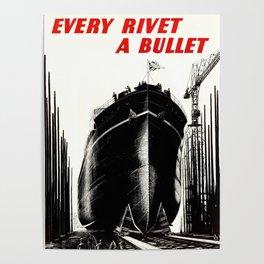 Every Rivet A Bullet Poster