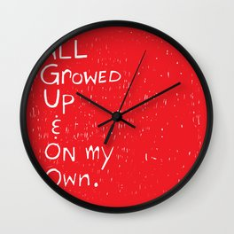 All Growed Up Wall Clock