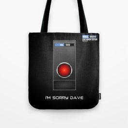 I'm Sorry Dave Tote Bag