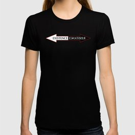 The Existence is Resistance T-shirt