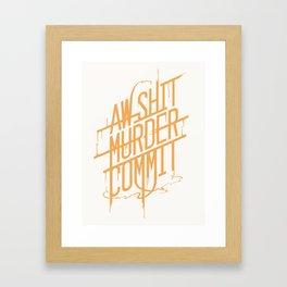 Ah Shit Framed Art Print