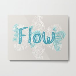 Flow inspiration Metal Print