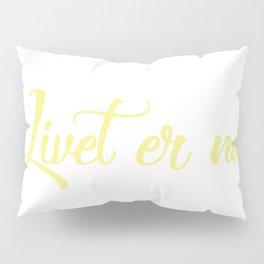 SKAM - Isak Valtersen - Livet er nå//Life is now Pillow Sham