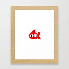 Oh OK Framed Art Print