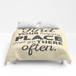 Wanderlust, find your happy place and go there, motivational quote, adventure, globetrotter Comforters