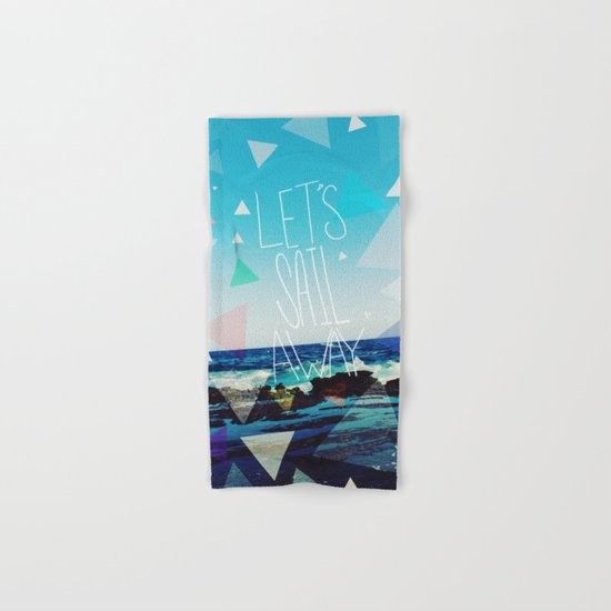 Let's Sail Away Hand & Bath Towel