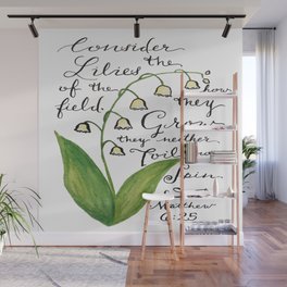 Consider the Lilies Wall Mural