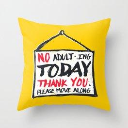 No Thank You Throw Pillow