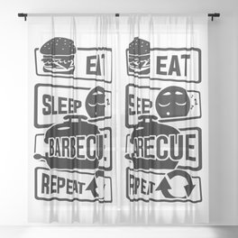 Eat Sleep Barbecue Repeat - Grill BBQ Smoker Sheer Curtain