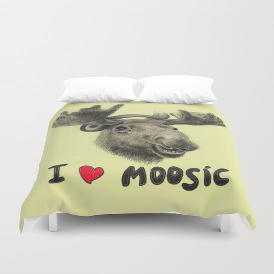 I love Moosic! // moose Duvet Cover