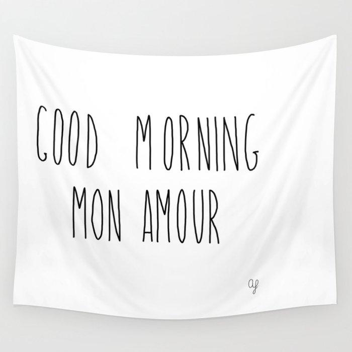 good morning mon amour