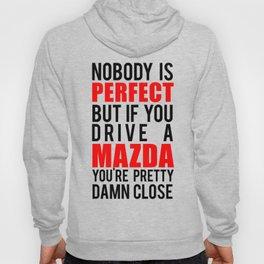 Drive a Mazda  Hoody