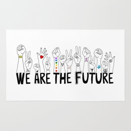 We Are The Future Rug