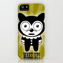 Wake Up! No. 3 iPhone Case