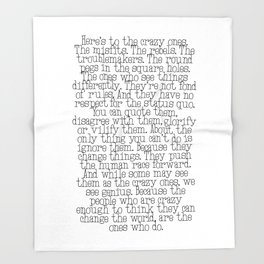 Here's to the crazy ones Throw Blanket