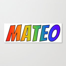 """""""MATEO"""" First Name Rainbow Spectrum Gradient Colors Pattern Canvas Print"""