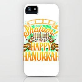 Hanukkah You Had me at Shalom Happy Hanukkah iPhone Case