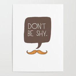 Don't be shy Poster