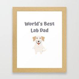 World's Best Lab Dad Cute Labrador Gift Idea Framed Art Print