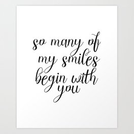 So Many Of My Smiles Begin With You, Smile, Smile Print, Nursery Print, Gift Idea, Art Art Print