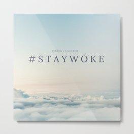 StayWoke 1 Metal Print